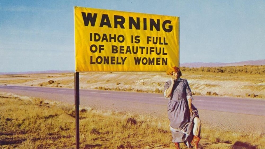 """В Айдахо много красивых одиноких женщин - кстати, потом слово """"одиноких """"пришлось убрать, общественность возмущалась :)"""